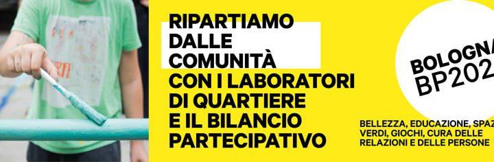 Laboratori di Quartiere: ripartiamo dalle comunità, il Bilancio partecipativo